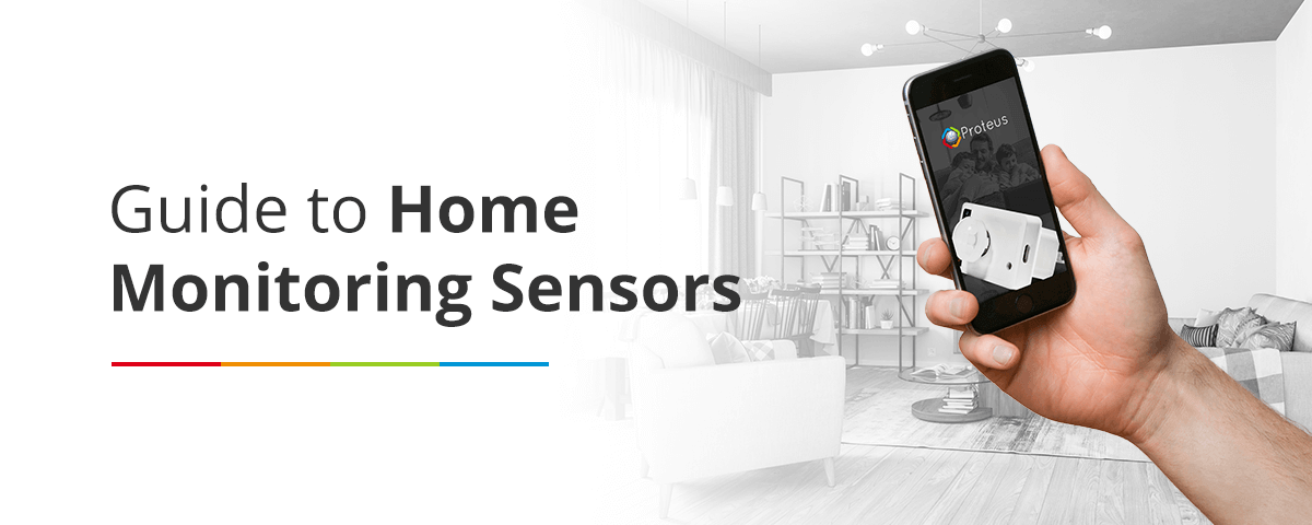 Guide to Home Monitoring Sensors